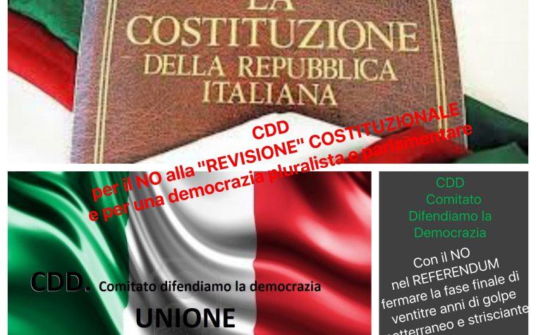 """IL CDD per il NO ALLA """"REVISIONE"""" COSTITUZIONALE.IL VALORE """"POLITICO"""" DEL NO NEL REFERENDUM SULLA """"REVISIONE """" COSTITUZIONALE. COSA ACCADE E CHE FARE."""